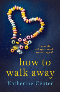 How to Walk Away-9781509858941