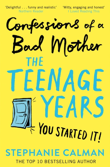 Confessions of a Bad Mother: The Teenage Years-9781509882137