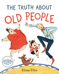 The Truth About Old People-9781509882274
