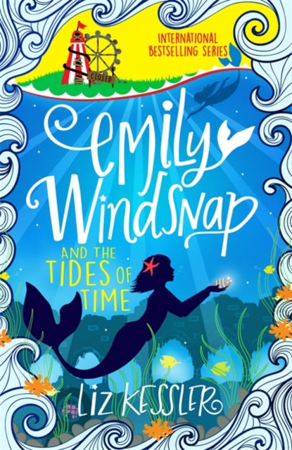 Emily Windsnap and the Tides of Time : Book 9-9781510104211