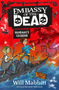 Embassy of the Dead: Hangman's Crossing : Book 2-9781510104570