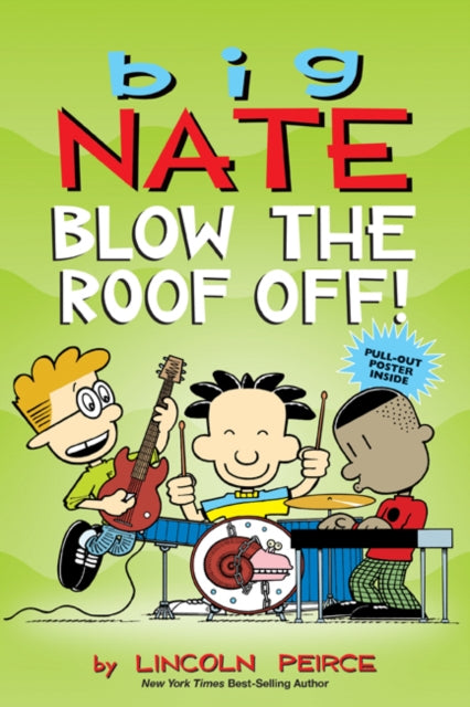 Big Nate: Blow the Roof Off!-9781524855062