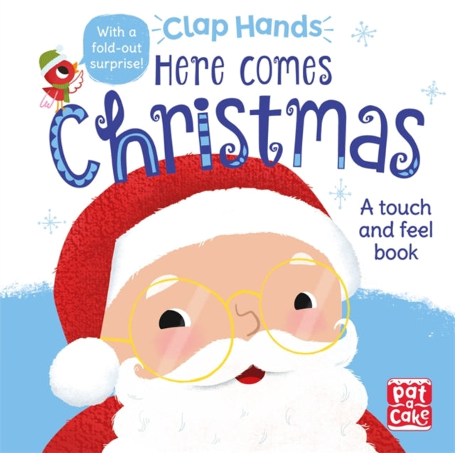 Clap Hands: Here Comes Christmas : A touch-and-feel board book-9781526380616