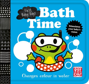 First Baby Days: Bath Time : A book that changes colour in water-9781526381354