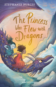The Princess Who Flew with Dragons-9781526604330