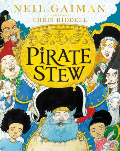 Pirate Stew : The show-stopping new picture book from Neil Gaiman and Chris Riddell-9781526614728