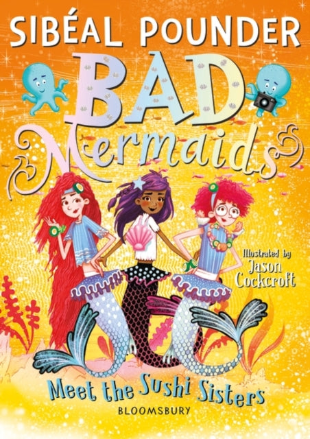 Bad Mermaids Meet the Sushi Sisters-9781526616883