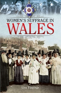 Women's Suffrage in Wales-9781526723994