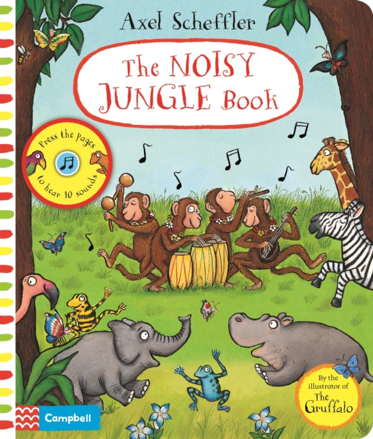 Axel Scheffler The Noisy Jungle Book : A press-the-page sound book-9781529025439