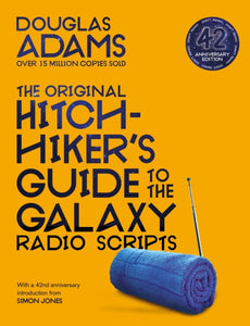 The Original Hitchhiker's Guide to the Galaxy Radio Scripts-9781529034479