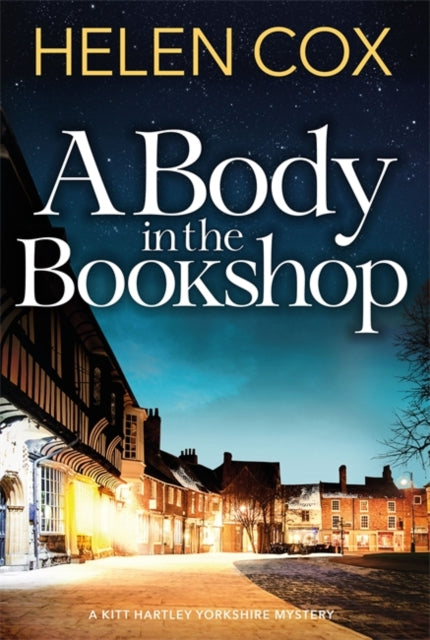 A Body in the Bookshop : Kitt Hartley Yorkshire Mysteries 2-9781529402230
