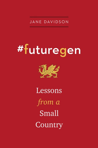 #futuregen : Lessons from a Small Country-9781603589604