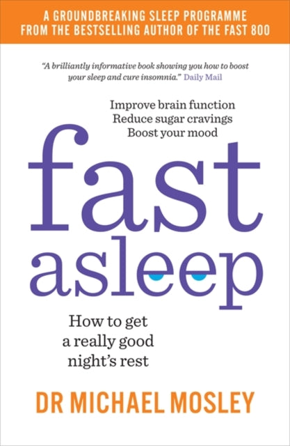 Fast Asleep : How to get a really good night's rest-9781780724201