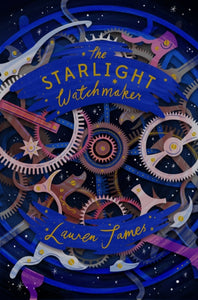 The Starlight Watchmaker-9781781128954