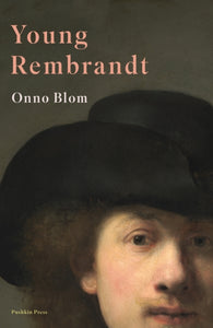 Young Rembrandt : A Biography-9781782275596