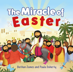 The Miracle of Easter : Easter Mini Book-9781782597391