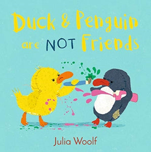 Duck and Penguin Are Not Friends-9781783448869