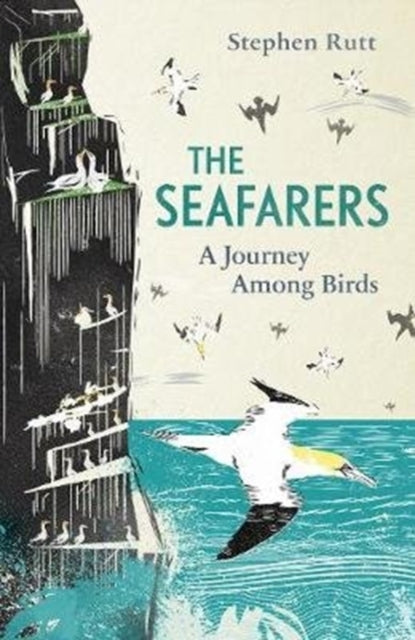 The Seafarers : A Journey Among Birds-9781783964277