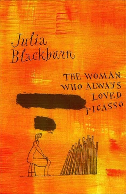 The Woman Who Always Loved Picasso-9781784109189