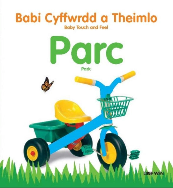 Babi Cyffwrdd a Theimlo: Parc/ Baby Touch and Feel: Park-9781784230722