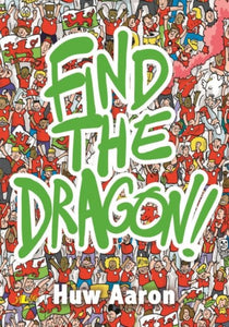 Find the Dragon-9781784617172