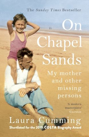On Chapel Sands : My mother and other missing persons-9781784708634