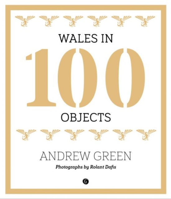 Wales in 100 Objects-9781785621581