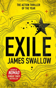 Exile : The explosive Sunday Times bestselling thriller from the author of NOMAD-9781785760457