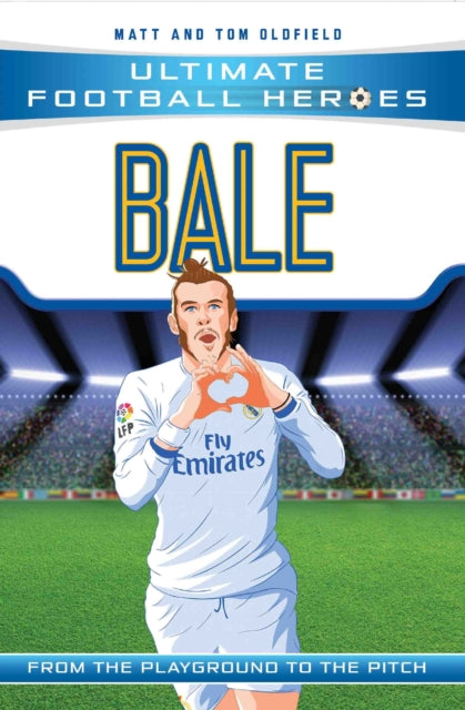 Bale : Real Madrid-9781786068019