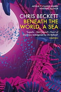 Beneath the World, a Sea-9781786491572