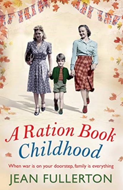 A Ration Book Childhood-9781786496072