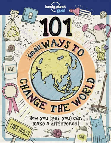 101 Small Ways to Change the World-9781787014862