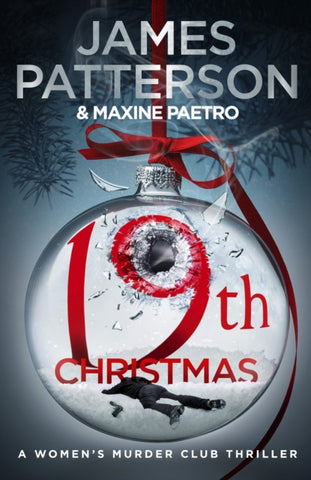 19th Christmas : A criminal mastermind unleashes a deadly plan (Women's Murder Club 19)-9781787461833