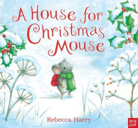 A House for Christmas Mouse-9781788006903
