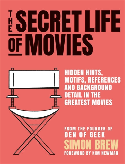 The Secret Life of the Movies-9781788401272