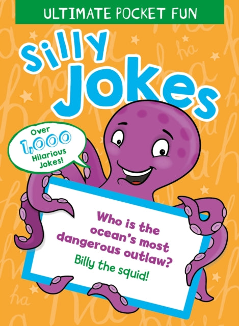Ultimate Pocket Fun: Silly Jokes-9781788884792