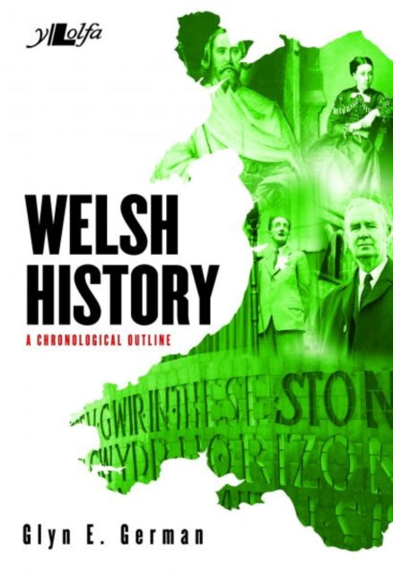 Welsh History - A Chronological Outline-9781847718228