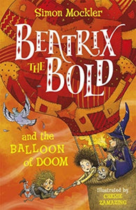 Beatrix the Bold and the Balloon of Doom-9781848128408