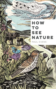 How to See Nature-9781849945813