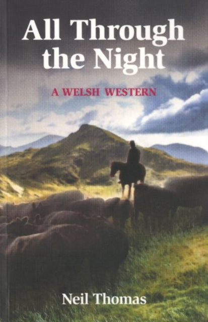 All Through the Night : A Welsh Western-9781854188960
