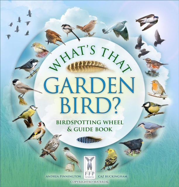 What's That Garden Bird? : Birdspotting Wheel and Guide Book-9781908489401