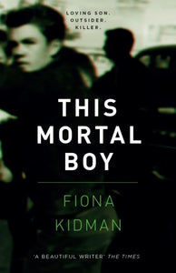 This Mortal Boy-9781910709580