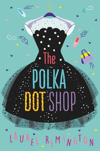The Polka Dot Shop-9781911077756