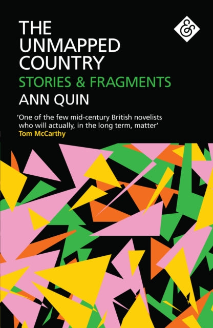 The Unmapped Country : Stories and Fragments-9781911508144