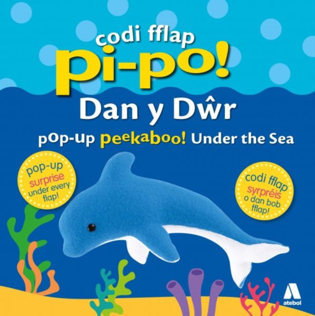 Codi Fflap Pi-Po! dan y Dwr / Pop-Up Peekaboo! Under the Sea-9781912261680