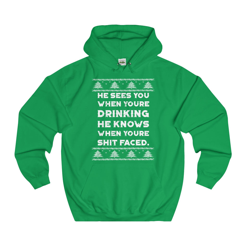 Ugly Christmas Sweater He Knows When You Are Drinking Hoodie