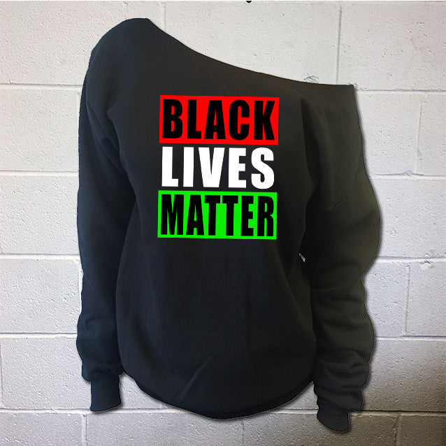Black Lives Matter shirt Flowy Off The Shoulder Sweatshirt Black Lives Matter Sweatshirt No Justice No Peace Shirt - SenseOfCustom