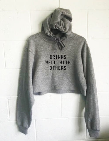 Drinks Well With Others Cropped Hoodie - SenseOfCustom