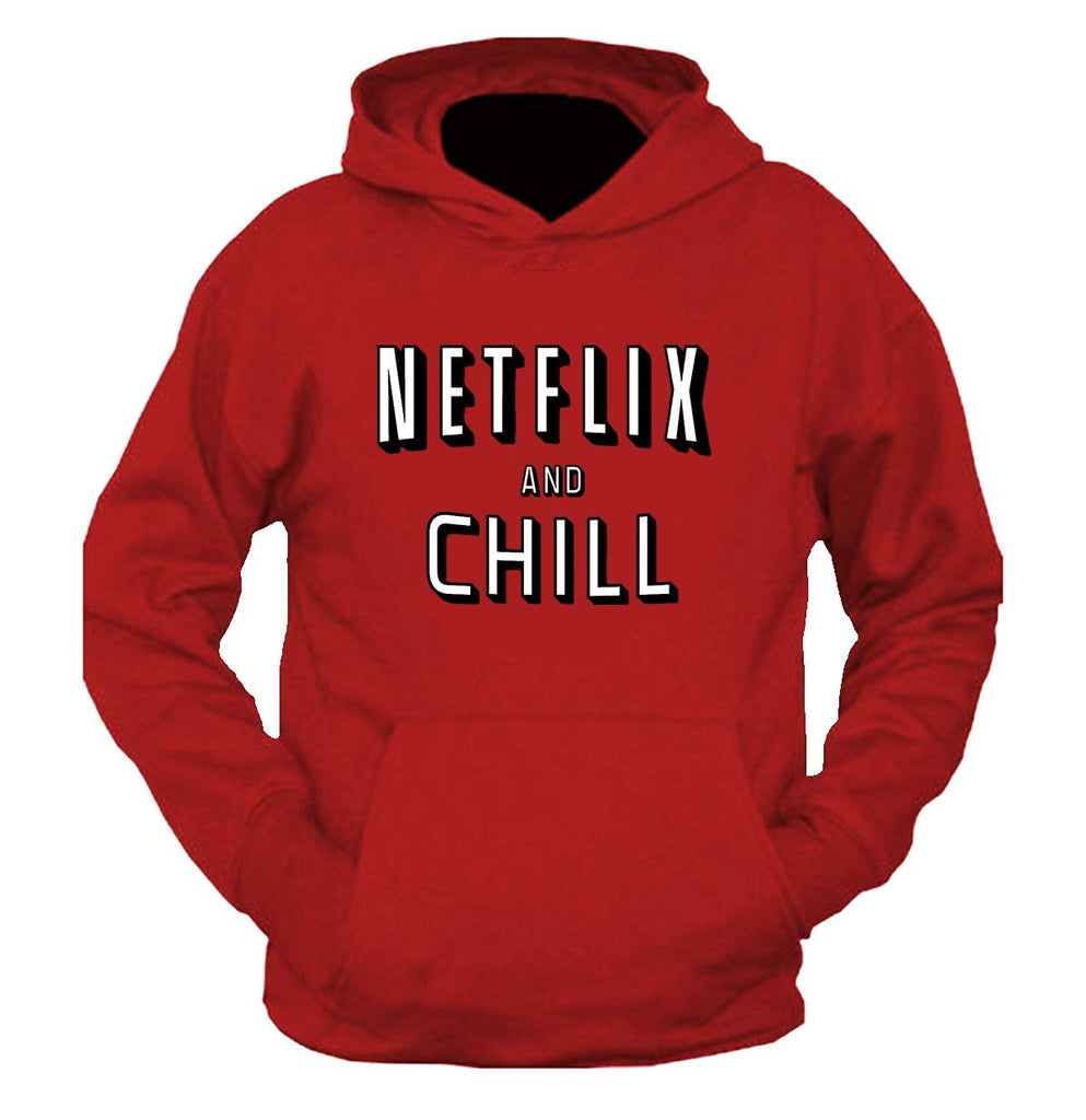 Netflix and Chill Hooded Sweatshirt - SenseOfCustom