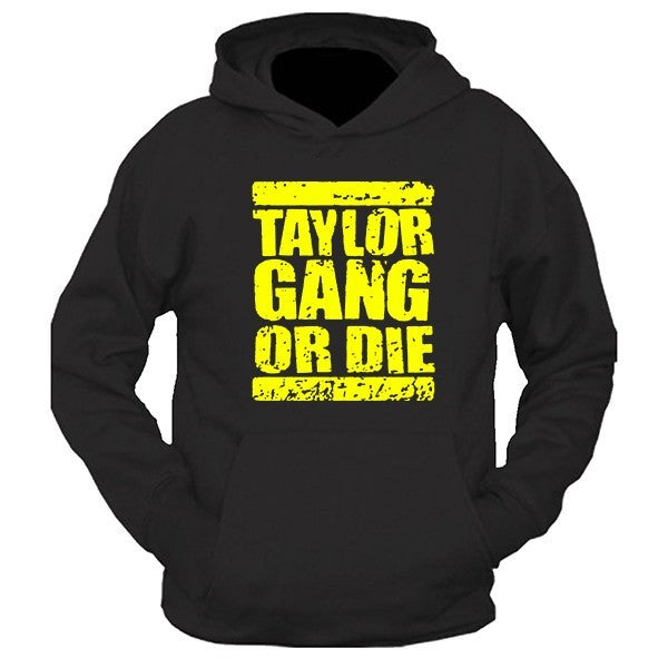 Taylor Gang Or Die TGOD Hooded Sweatshirt - SenseOfCustom
